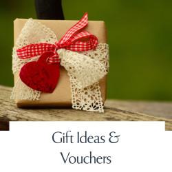 Gift Ideas & Vouchers