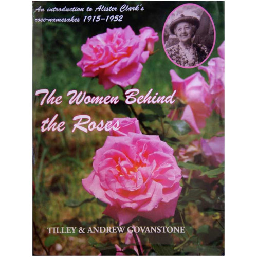 The Women Behind The Roses